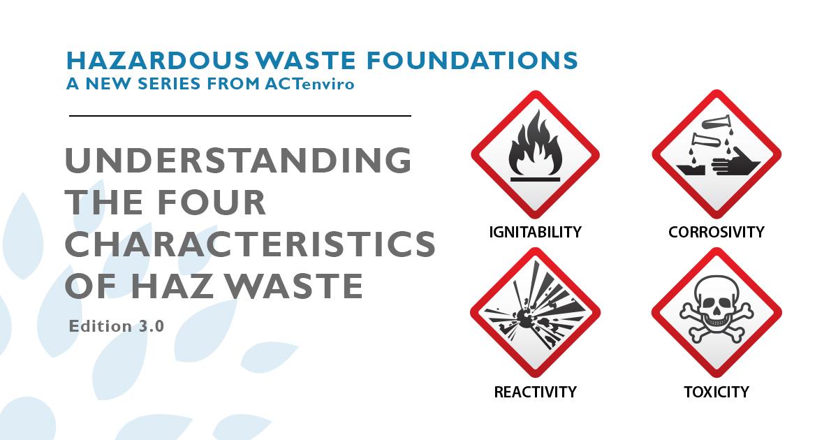 Understanding the Four Characteristics of Hazardous Waste