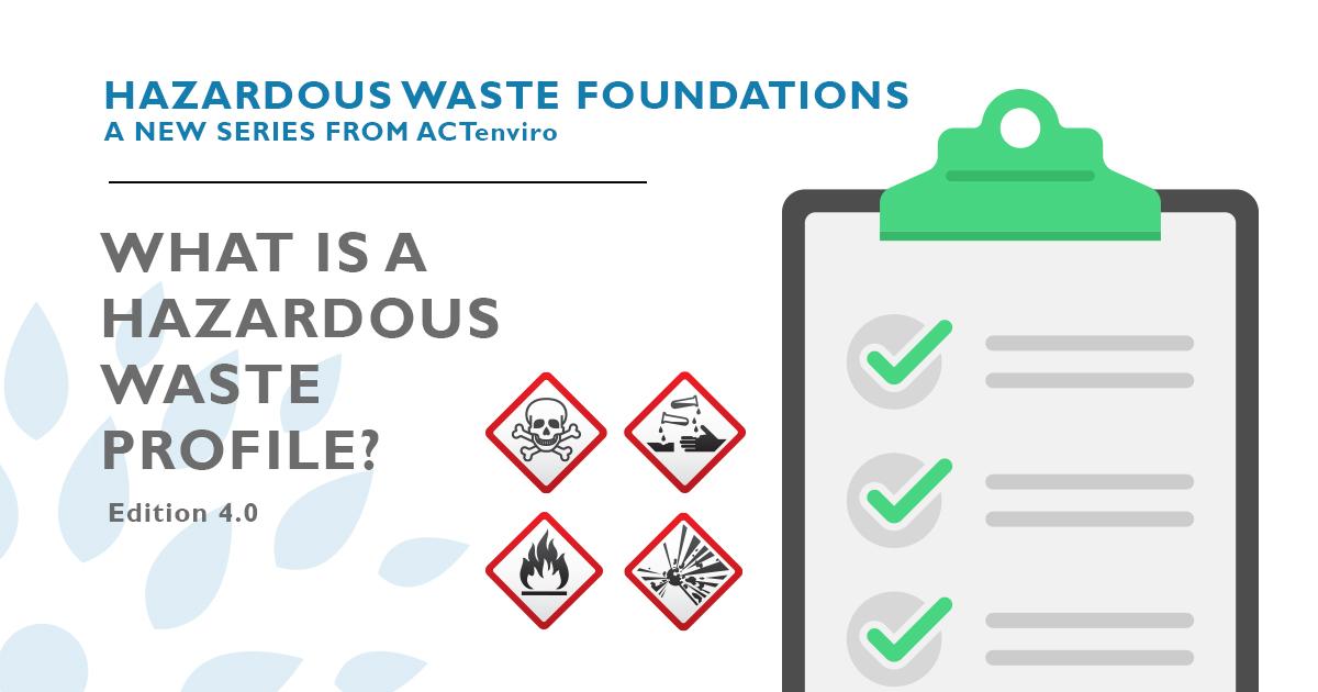 What Is a Hazardous Waste Profile?